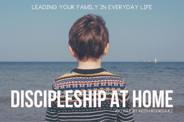 Blog 2 Discipleship at Home