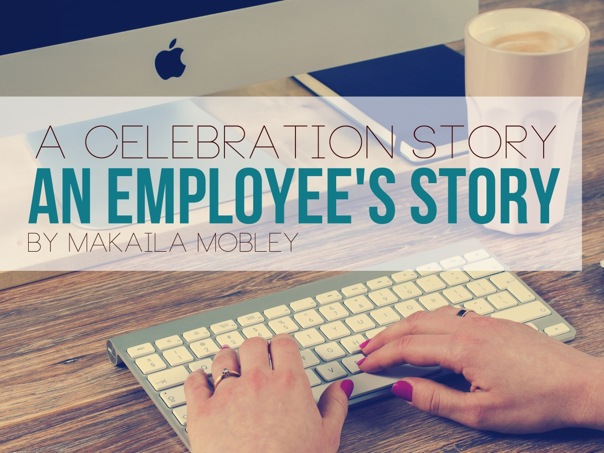 An Employee's Story