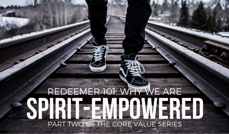 spirit-empowered core value series part article 1