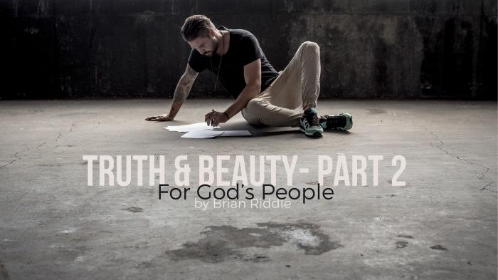 Truth & Beauty 2